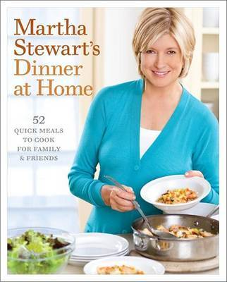 Martha Stewart's Dinner At Home by Martha Stewart image
