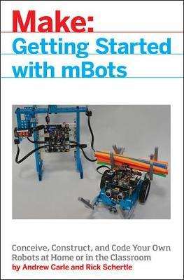 mBot for Makers by Andrew Carle
