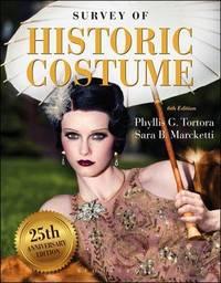 Survey of Historic Costume by Phyllis G Tortora