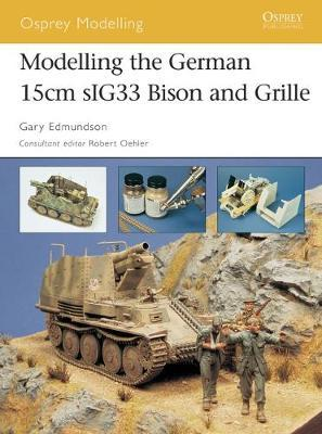 Modelling the German 15cm SIG 33 Bison and Grille by Gary Edmundson image