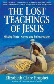 The Lost Teachings of Jesus by Mark L Prophet