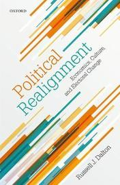 Political Realignment by Russell J Dalton