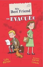 My Best Friend the Evacuee by Sally Morgan