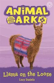 Animal Ark, New 10: Llama on the Loose by Lucy Daniels image