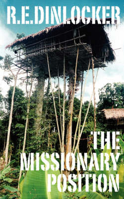 The Missionary Position by R.E. Dinlocker image