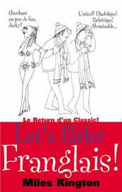 Let's Parler Franglais! by Miles Kington image