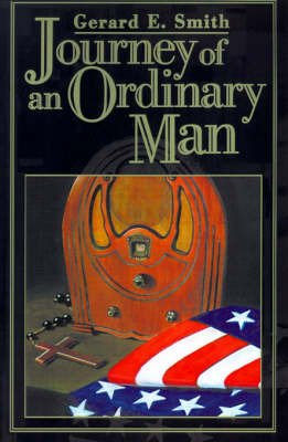 Journey of an Ordinary Man by Gerard E. Smith image