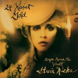 24 Karat Gold – Songs from the Vault by Stevie Nicks