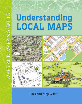 Understanding Local Maps by Jack Gillett