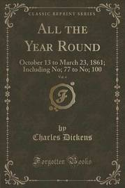All the Year Round, Vol. 4 by DICKENS