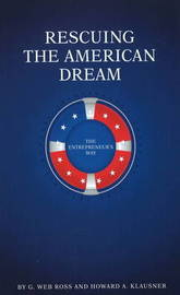 Rescuing the American Dream by G Web Ross image
