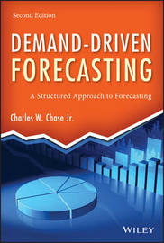 Demand-Driven Forecasting by Charles W Chase