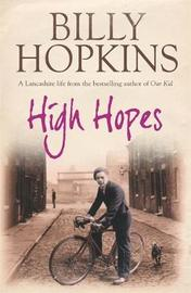 High Hopes (The Hopkins Family Saga, Book 4) by Billy Hopkins