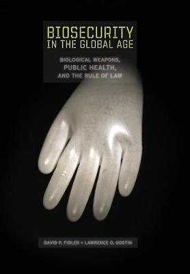 Biosecurity in the Global Age by David P Fidler