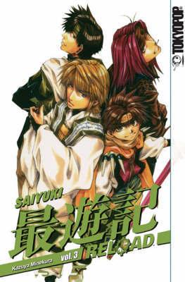 Saiyuki Reload: v. 3 by Kazuya Minekura