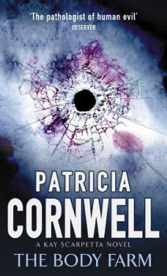 The Body Farm (Kay Scarpetta #5) by Patricia Cornwell image