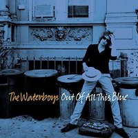 Out of All This Blue [Deluxe Edition] (3LP) by The Waterboys image