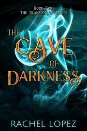 The Cave of Darkness by Rachel Lopez