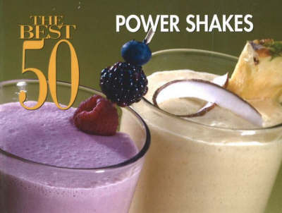 The Best 50 Power Shakes by Joanna White image