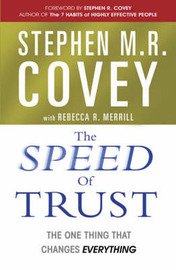 The Speed of Trust by Stephen M.R. Covey