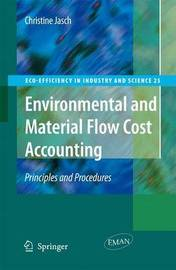 Environmental and Material Flow Cost Accounting by Christine M. Jasch