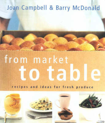 From Market to Table by Joan Campbell image