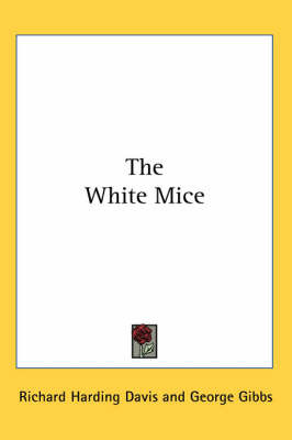 The White Mice by Richard Harding Davis image
