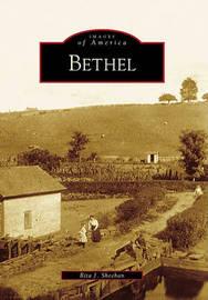 Bethel by Rita J Sheehan