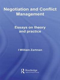 Negotiation and Conflict Management by I.William Zartman image