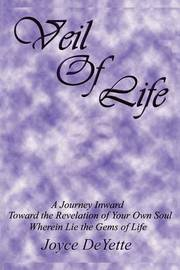 Veil Of Life by Joyce DeYette image