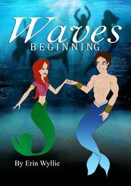 Waves Beginning by Erin Wyllie