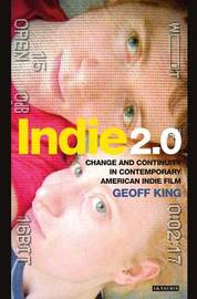 Indie 2.0 by Geoff King
