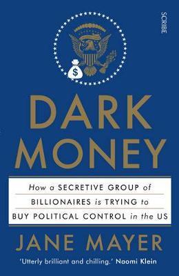Dark Money by Jane Mayer image