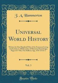 Universal World History, Vol. 3 by J.A. Hammerton image