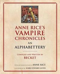 Anne Rice's Vampire Chronicles An Alphabettery by Becket image