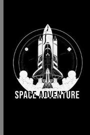 Space Adventure by Queen Lovato image