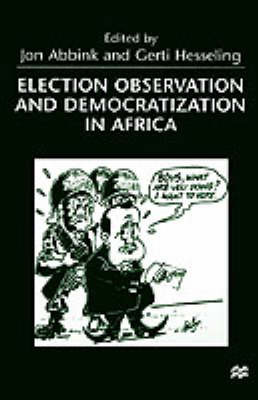 Election Observation and Democratization in Africa by Jon Abbink image