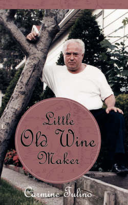 Little Old Wine Maker by Carmine Tulino image