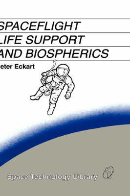 Spaceflight Life Support and Biospherics by Peter Eckart image