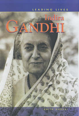 Leading Lives: Indira Gandhi by David Downing image