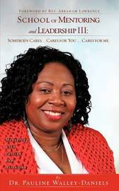 School of Mentoring and Leadership III by Dr. Pauline Walley-Daniels image