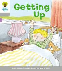 Oxford Reading Tree: Level 1: Wordless Stories A: Getting Up by Roderick Hunt
