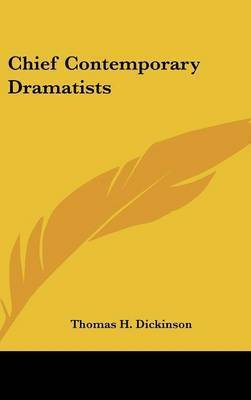 Chief Contemporary Dramatists
