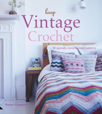 Vintage Crochet by Susan Cropper