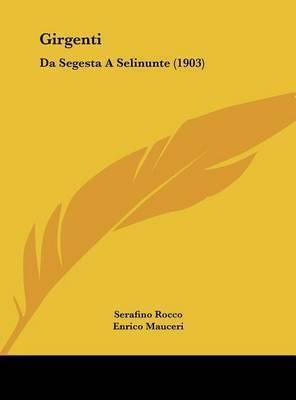 Girgenti: Da Segesta a Selinunte (1903) by Serafino Rocco