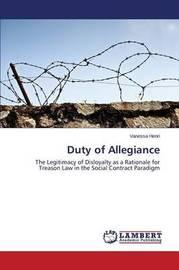 Duty of Allegiance by Henri Vanessa