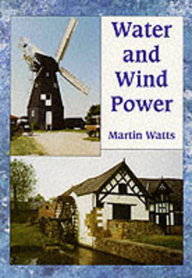 Water and Wind Power by Martin Watts image
