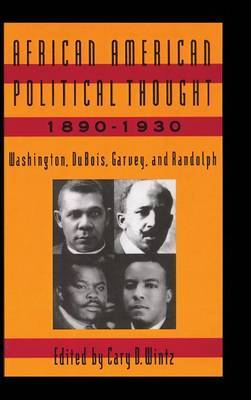 African American Political Thought, 1890-1930