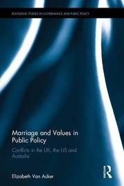 Marriage and Values in Public Policy by Elizabeth Van Acker