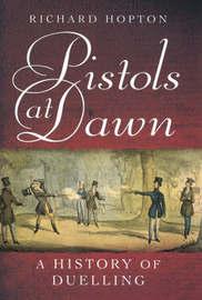 Pistols at Dawn by Richard Hopton image